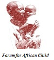 Forum for African Child
